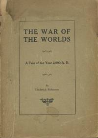 THE WAR OF THE WORLDS: A TALE OF THE YEAR 2,000 A.D.