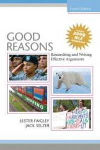 Good Reasons: Researching and Writing Effective Arguments, MLA Update (4th Edition) by Lester B. Faigley - 2009-04-02 - from Books Express (SKU: 0205743358)