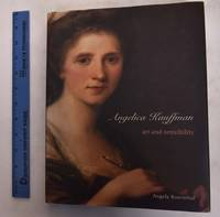 Angelica Kauffman: Art and Sensibility