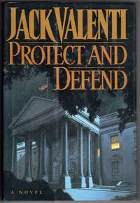 PROTECT AND DEFEND (signed By Author)