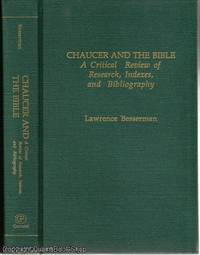 Chaucer and the Bible: A Critical Review of Research, Indexes, and Bibliography