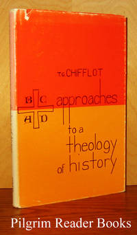 Approaches to a Theology of History.