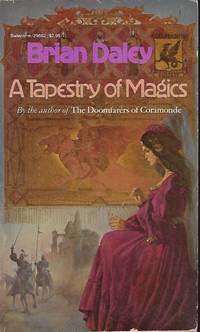 A TAPESTRY OF MAGICS