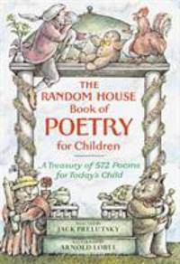 Random House Book Of Poetry For Children By Prelutsky Jack