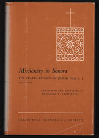 Missionary in Sonora, The Travel Reports of Joseph Och, S.J. 1755-1767