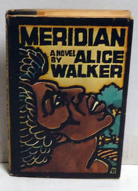 Meridian by  Alice Walker - 1st Edition - 1976 - from citynightsbooks (SKU: 15552)