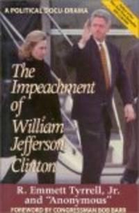 The Impeachment of William Jefferson Clinton: A Political Docu-Drama