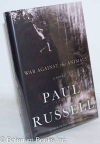 image of War Against the Animals: a novel
