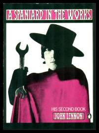 A SPANIARD IN THE WORKS by  John Lennon - Paperback - First Printing - First Thus - 1980 - from W. Fraser Sandercombe (SKU: 221470)