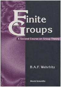 Finite Groups: A Second Course on Group Theory (Series in Algebra)