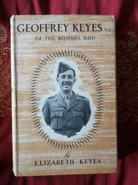 Geoffrey Keyes, VC of the Rommel Raid