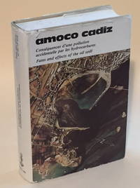 Amoco Cadiz: Fates and Effects of the Oil Spill