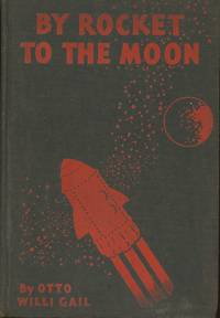 BY ROCKET TO THE MOON: THE STORY OF HANS HARDT'S MIRACULOUS FLIGHT