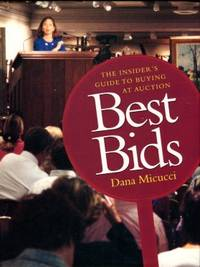 image of Best Bids: The Insider's Guide To Buying At Auction