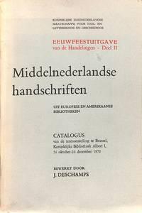 Middelnederlandse handschriften uit Europese en Amerikaanse bibliotheken.