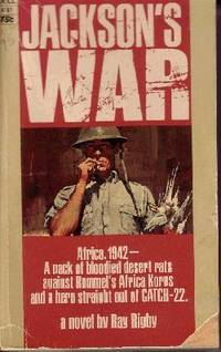 Jackson's War by  Ray Rigby - Paperback - 1968 - from Odds and Ends Shop and Biblio.com