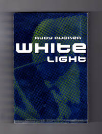 White Light. First Wired Books Edition, First Printing.
