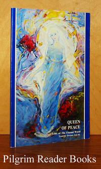 Queen of Peace: Echo of the Eternal Word.
