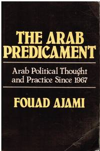 image of The Arab Predicament: Arab Political Thought and Practice Since 1967