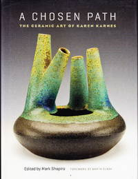 image of A Chosen Path:  The Ceramic Art of Karen Karnes