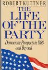 Life of the Party:  Democratic Prospects in 1988 and Beyond