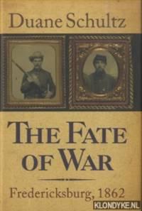 The Fate of War. Fredericksburg, 1862