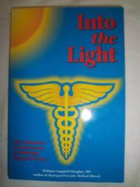 Into the Light: Tomorrow's Medicine Today