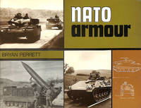 N. A. T. O. Armour by  Bryan Perrett - Paperback - First Edition - 1971-03-20 - from M Godding Books Ltd and Biblio.com
