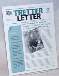 Tretter Letter: newsletter for the Friends of the Tretter Collection; vol. 1, #1, January 2006; Jean-Nickolaus Tretter Builds Unique GLBT Archive and Legacy at the University of Minnesota