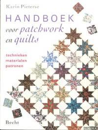 Handboek voor patchwork en quilts. Technieken, materialen, patronen by Pieterse, Karin - 1994