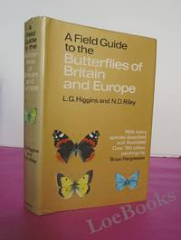 A FIELD GUIDE TO THE BUTTERFLIES OF BRITAIN AND EUROPE