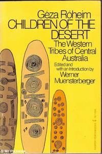 image of Children of the Desert: The Western Tribes of Central Australia Volume One