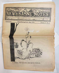 Akwesasne notes; where the partridge drums; Early Planting Time-May 1979, volume 11 number 2