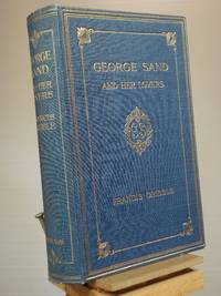 George Sand and Her Lovers by Francis Gribble - Hardcover - Unknown Unknown - 1907 - from Henniker Book Farm and Biblio.co.uk