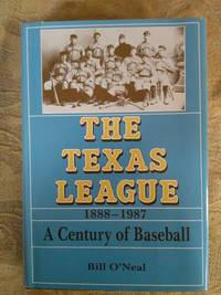 image of The Texas League, 1888-1987: A Century Of Baseball