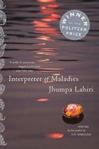 INTERPRETER OF MALADIES : STORIES by JHUMPA LAHIRI - Paperback - 2013-02-08 - from Books Express and Biblio.com