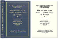 The Problem of an International Court of Justice