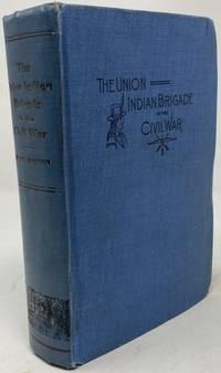 Union Indian Brigade in the Civil War