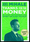 Thanks For The Money: How to Use My Life Story to Become the Best Joel McHal You Can Be