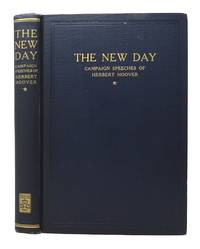 The New Day: Campaign Speeches of Herbert Hoover presentation copy