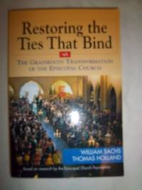 Restoring the Ties That Bind: The Grassroots Transformation of the Episcopal Church
