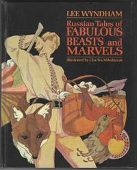 image of RUSSIAN TALES OF FABULOUS BEASTS AND MARVELS
