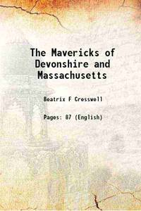The Mavericks of Devonshire and Massachusetts 1929 [Hardcover]