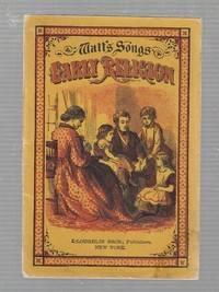 Watt's Songs: Early Religion