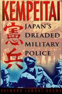 image of Kempeitai - Japan's Dreaded Military Police