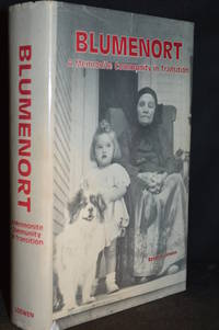 image of Blumenort; A Mennonite Community in Transition 1874-1982