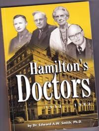 Hamilton's Doctors  1932 - 1982 -(Hamilton, Ontario, Canada)