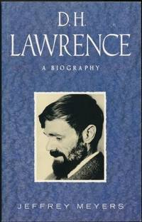 D.H. Lawrence: A Biography
