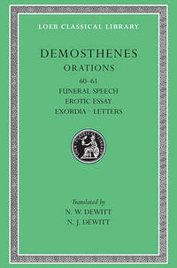 Works: v. 7 by Demosthenes - Hardcover - from The Saint Bookstore (SKU: A9780674994126)
