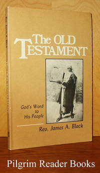 The Old Testament: God's Word to His People.